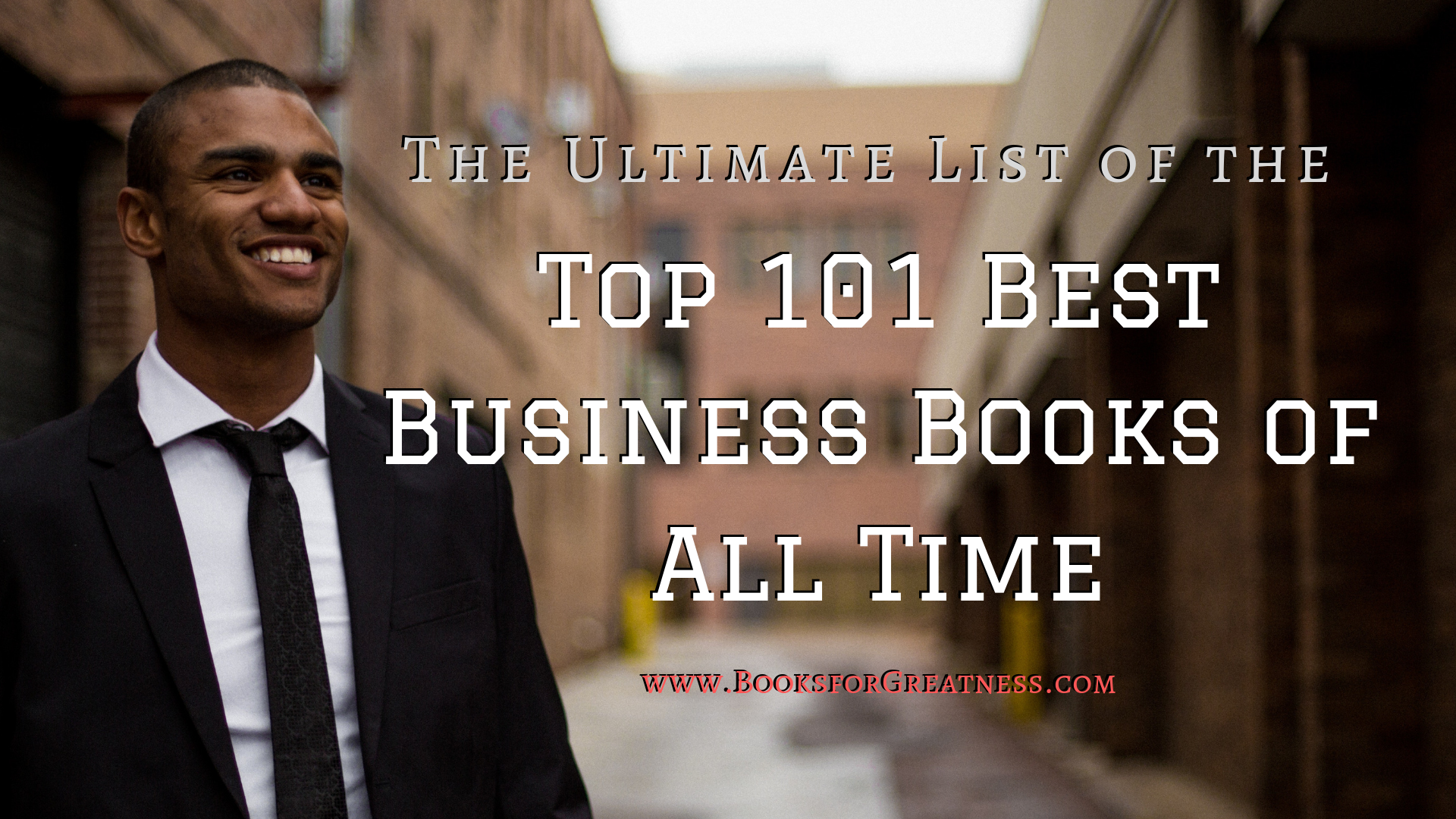 The Ultimate List of the Top 101 Best Business Books of All Time