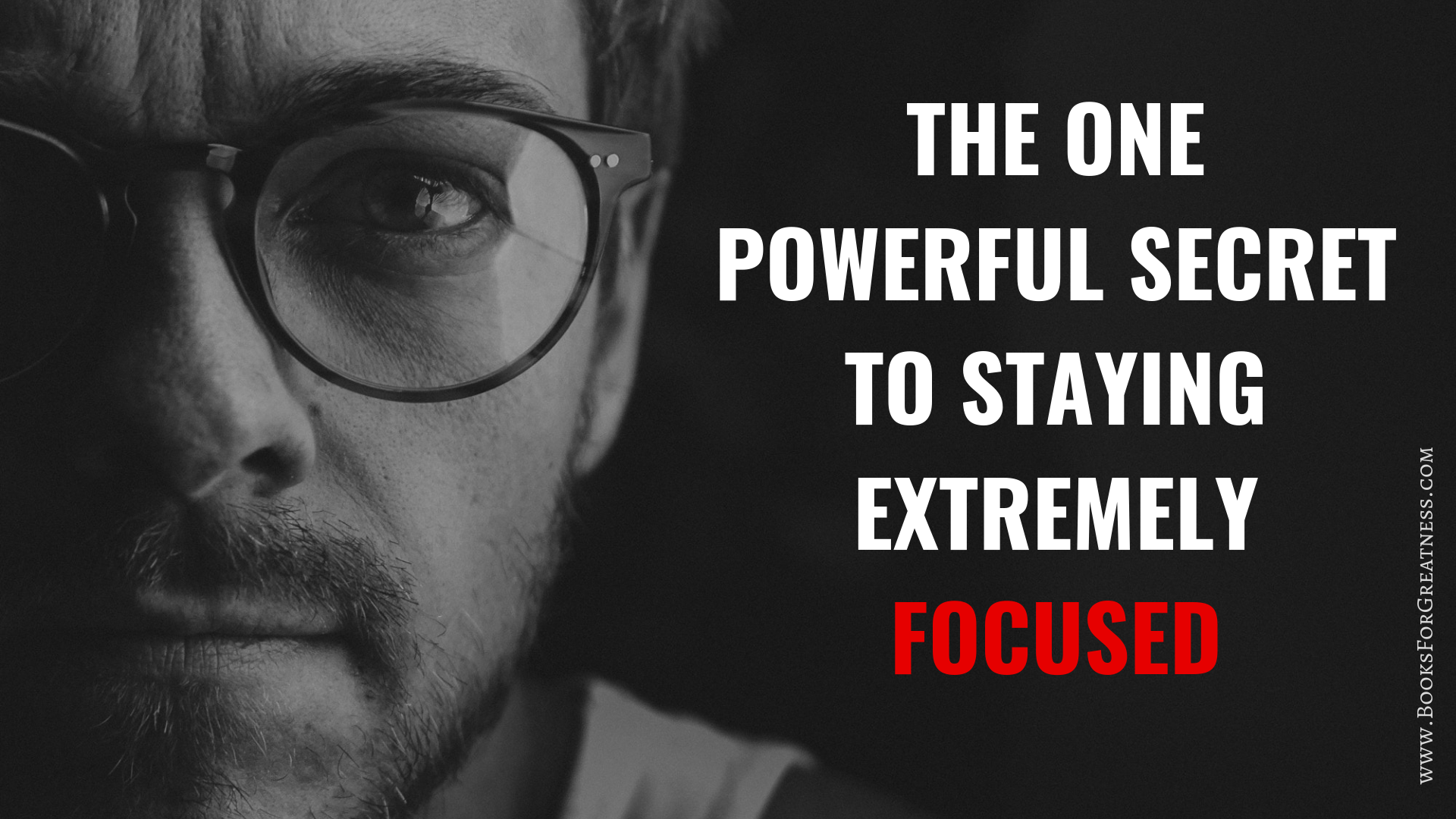 THE ONE POWERFUL SECRET TO STAYING EXTREMELY FOCUSED.png