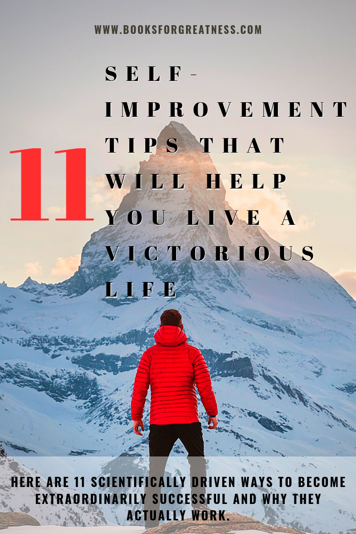 11 Self-Improvement Tips that will Help You Live a Victorious Life