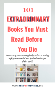 101 extraordinary books you should read before you die